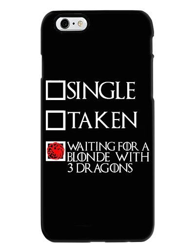 WAITING FOR A BLONDE WITH 3 DRAGONS