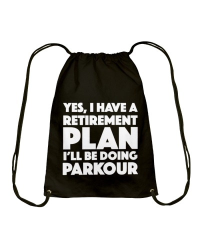 CUTE I HAVE A RETIREMENT ILL BE DOING PARKOUR