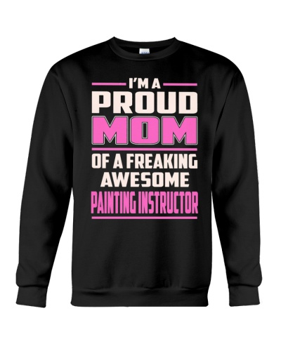 CUTE PAINTING INSTRUCTOR AWESOME PROUD MOM