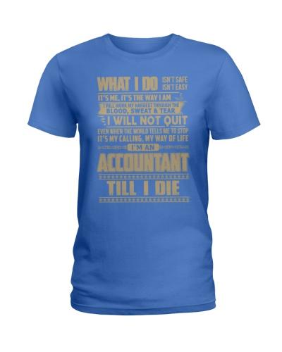 i am an accountant till i die