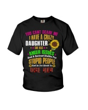 I Have a Crazy Daughter Youth T-Shirt thumbnail