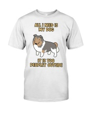 All I need is My Dog Classic T-Shirt thumbnail