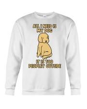 All I need is My Dog Crewneck Sweatshirt thumbnail