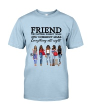 Friend Quote Classic T-Shirt thumbnail