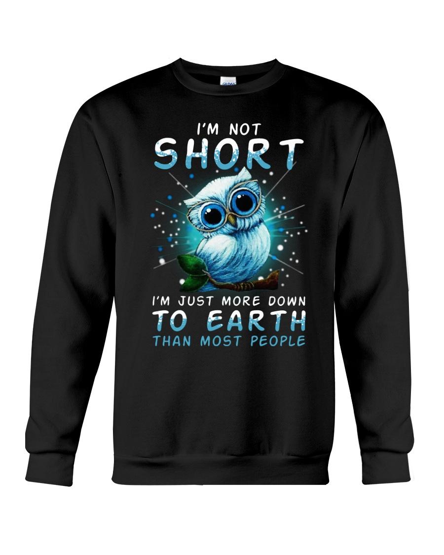 Im not short Crewneck Sweatshirt
