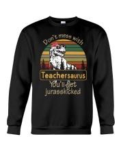 Don't mess with teachersaurus Crewneck Sweatshirt tile