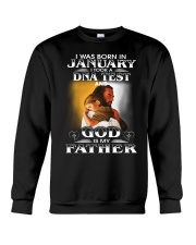 I was born in january and God is my father  Crewneck Sweatshirt tile