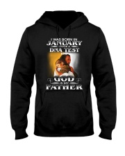 I was born in january and God is my father  Hooded Sweatshirt tile