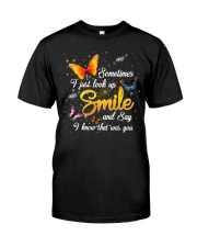 Butterfly Sometimes I Just Look Up Smile   Classic T-Shirt front