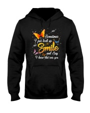 Butterfly Sometimes I Just Look Up Smile   Hooded Sweatshirt tile