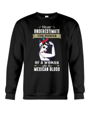A woman who has mexican blood Crewneck Sweatshirt thumbnail