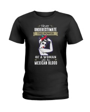 A woman who has mexican blood Ladies T-Shirt tile