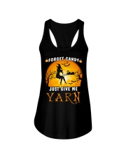 Forget candy just give me yarn Ladies Flowy Tank tile
