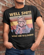 Well Shit what are ya'll doing Classic T-Shirt apparel-classic-tshirt-lifestyle-26