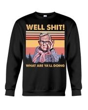 Well Shit what are ya'll doing Crewneck Sweatshirt tile
