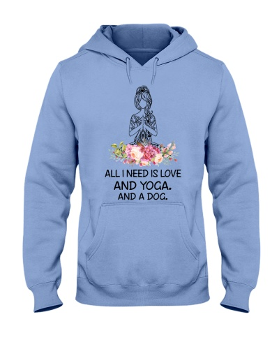 All I need is Love and Yoga And a Dog