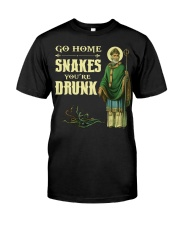 Go Home Snakes You're Drunk Classic T-Shirt front