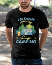 I'm Done Nursing Let's Go Camping  Classic T-Shirt apparel-classic-tshirt-lifestyle-front-50