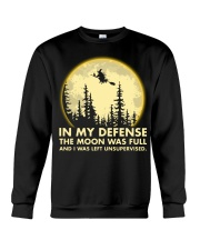 In my defense the moon was full Crewneck Sweatshirt thumbnail