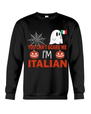 You can't scare me i'm Italian Crewneck Sweatshirt thumbnail