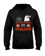 You can't scare me i'm Italian Hooded Sweatshirt thumbnail