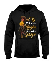 The thicker the thighs the sweeter the prize Hooded Sweatshirt tile