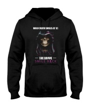 When Death Smiles At Us The Brave Smile Back Hooded Sweatshirt thumbnail