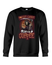 Forget candy just give me coffee Crewneck Sweatshirt tile