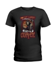 Forget candy just give me coffee Ladies T-Shirt tile