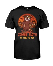 Zombie Sloth No Need To Run Classic T-Shirt front