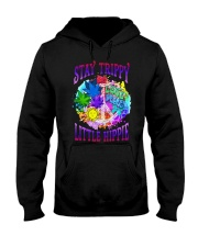 Stay trippy little hippie Hooded Sweatshirt tile