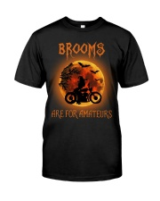 Brooms are for amateurs Classic T-Shirt front