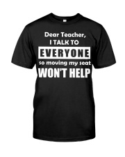 Dear teacher Classic T-Shirt front