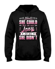 She Believed She Could  Hooded Sweatshirt tile