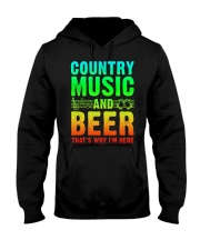 Country music and beer that's why i'm here Hooded Sweatshirt tile