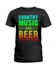 Country music and beer that's why i'm here Ladies T-Shirt tile