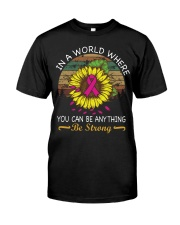 You can be anything be strong Classic T-Shirt tile