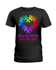 They all matter find the cure Ladies T-Shirt thumbnail