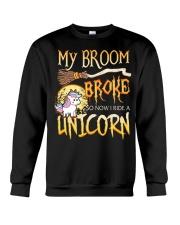 My Broom Broke So Now I Ride A Unicorn Crewneck Sweatshirt tile