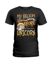 My Broom Broke So Now I Ride A Unicorn Ladies T-Shirt tile