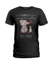 In a world where you can be anything be kind Ladies T-Shirt thumbnail