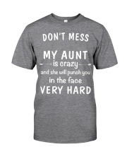 Don't mess my aunt Classic T-Shirt front