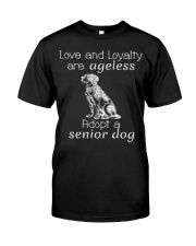 Adopt a Senior Dog  Classic T-Shirt front