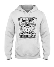 if You Don't Have Husky Hooded Sweatshirt front