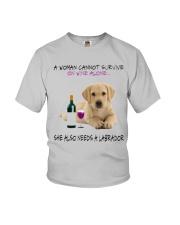A Woman Also need A Labrador Youth T-Shirt thumbnail