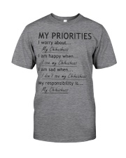 Chihuahua My Priorities  Classic T-Shirt front