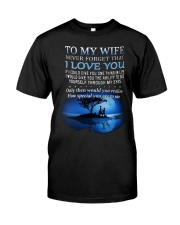 Never Forget That i Love You Classic T-Shirt thumbnail