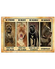 Pitbull Be strong Be brave Be humble Be badass  17x11 Poster front