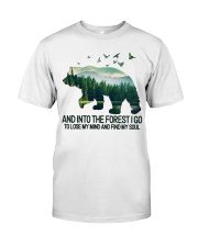 Bear And Into I Go To Lose My Mind Classic T-Shirt front