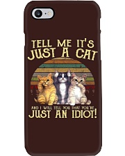 TELL ME IT'S JUST A CAT Phone Case thumbnail